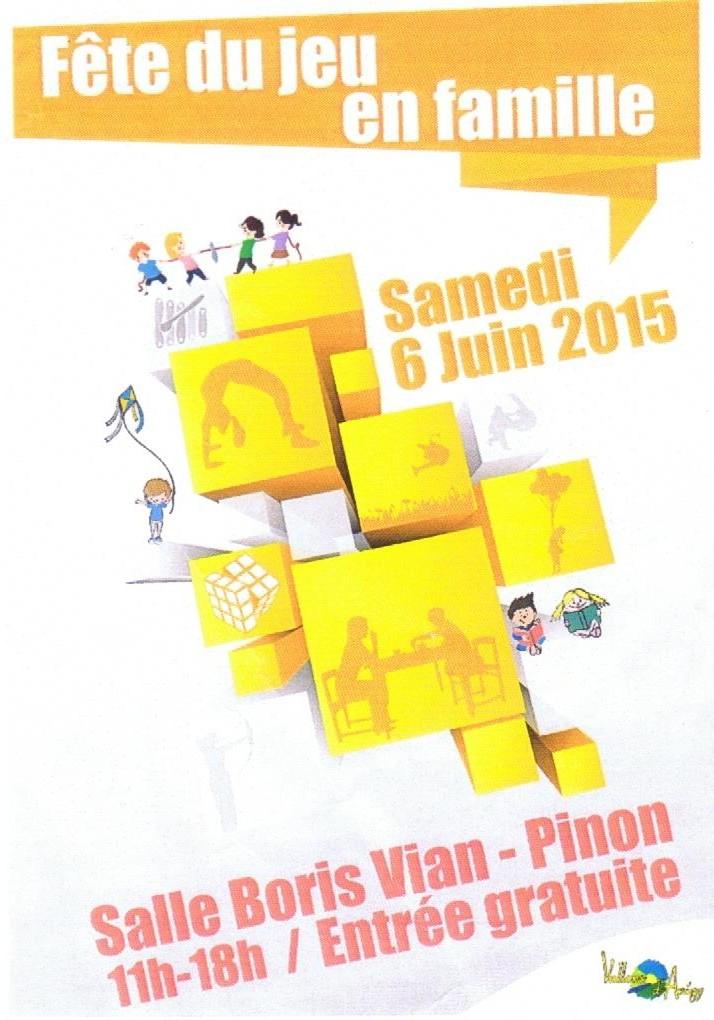 Fête du jeu en famille   6 juin 2015   de 11h à 18h 1_00110