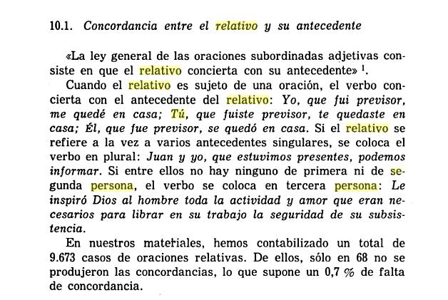 Concordancia de los antecedentes de 1ª y 2 persona  en la oración del relativo Quilis10