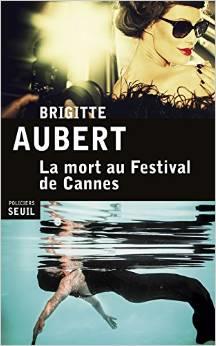 [Aubert, Brigitte] La mort au festival de Cannes Cannes11