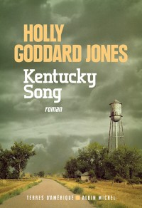 [Goddard Jones, Holly] Kentucky song Kentuc10