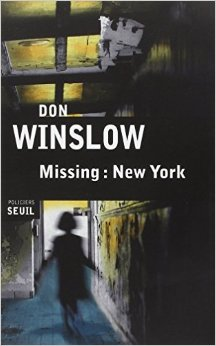 [Winslow, Don] Missing : New York Winslo10