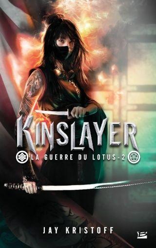 LA GUERRE DU LOTUS (Tome 2) KINSLAYER de Jay Kristoff 1503-l10