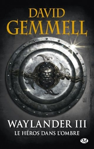 CYCLE DRENAÏ (Tome 09) WAYLANDER III : LE HÉROS DANS L'OMBRE de David Gemmell 1503-w10