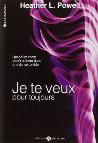JE TE VEUX L'INTEGRALE (Tome 1 et 2) de Heather L. Powell - SAGA 61li2410
