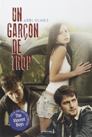 THE VINCENT BOYS (Tome 1) UN GARÇON DE TROP de Abbi Glines 718f3110