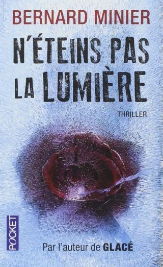 N'ÉTEINS PAS LA LUMIÈRE de Bernard Minier 71bixu10