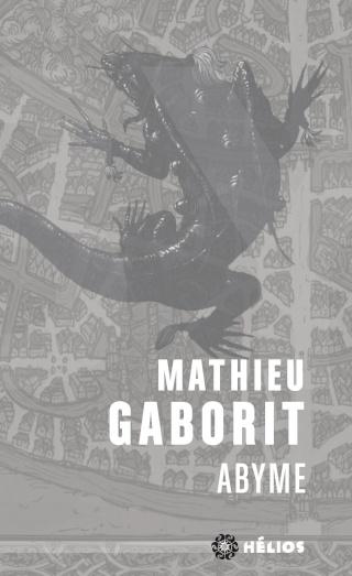 ABYME - L'INTÉGRALE  de Mathieu Gaborit 81dlqq10