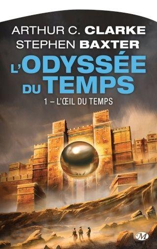 L'ODYSSEE DU TEMPS (Tome 1) L'OEIL DU TEMPS de Arthur C. Clarke et Stephen Baxter 97828110