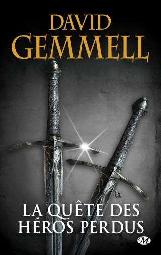 CYCLE DRENAÏ (Tome 04) LA QUÊTE DES HÉROS PERDUS de David Gemmell 97828115