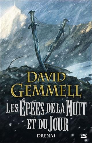 CYCLE DRENAÏ (Tome 11) LES ÉPÉES DE LA NUIT ET DU JOUR de David Gemmell Livre-10