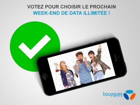 Votez pour la date du prochain week-end de data illimitée chez Bouygues Telecom Visuel10