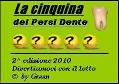 La Cinquina del Persi-Dente del 26-28-30 Gennaio La_cin10