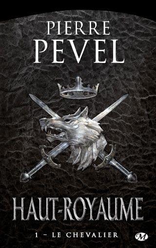 Pevel Pierre - Le Chevalier - Haut-Royaume 1 Le_che10