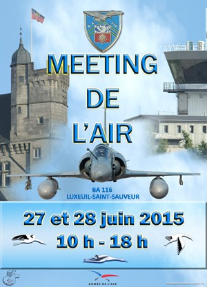 Meeting aérien à la base aérienne BA116 de Luxeuil-les-Bains les 27 & 28 juin 2015 Meetin10