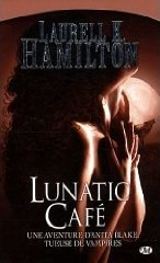 [Hamilton, Laurell K.] Anita Blake, tueuse de vampires - Tome 4: Lunatic Café 51jf-g10