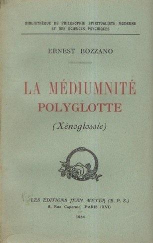 """(PDF) """"La médiumnité polyglotte"""" (Xénoglossie) par Ernest Bozzano 515oxe10"""