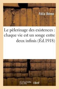 """(PDF) """"Le pèlerinage des existences"""" par Felix Remo. 97820110"""