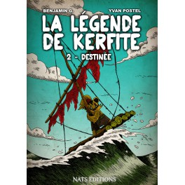 [Nats Editions] La Légende de Kerfite Tomes 1 et 2 (BD) de Benjamin G. et Yvan Postel 309-la10