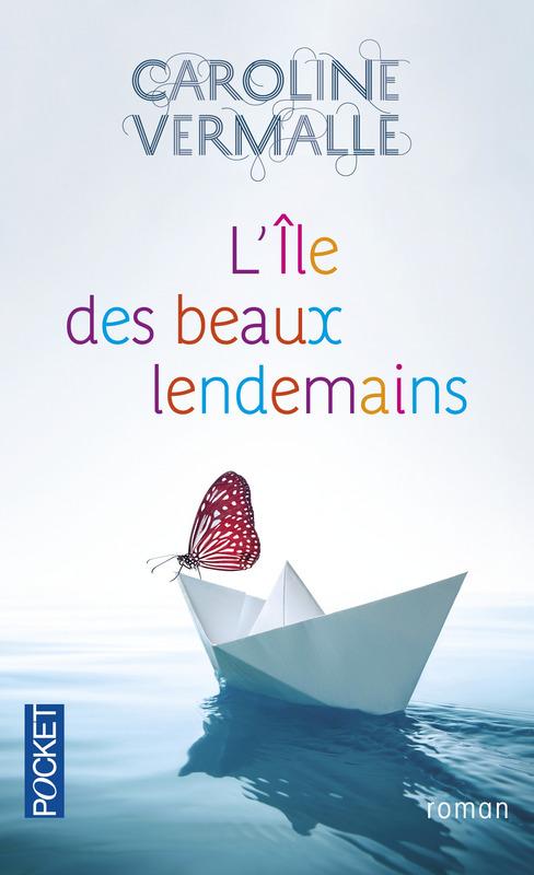 [Vermalle, Caroline] L'Île des beaux lendemains 97822610