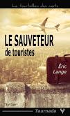 [Taurnada Editions] Le Sauveteur de touristes d'Eric Lange Zw1c0q10