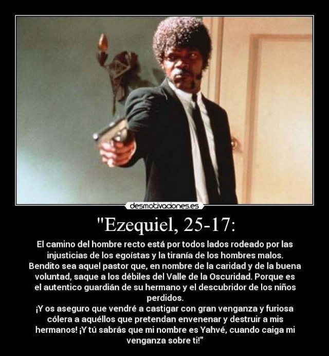 Pulp Fiction  ***  Ezequiel 25:17 Ezequi10