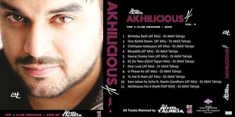 DJ Akhil Talreja – Akhilicious (vol.4) At10