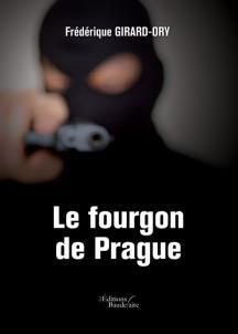 [Editions Baudelaire] Le fourgon de Prague de Frédérique Girard-Ory 1352-111