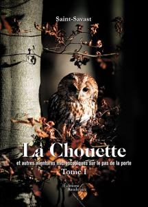[Editions Baudelaire]La Chouette et autres aventures microscopiques au pas de porte de Saint-Savast  1440-110
