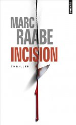 [Editions Points] Incision de Marc Raabe 97827510