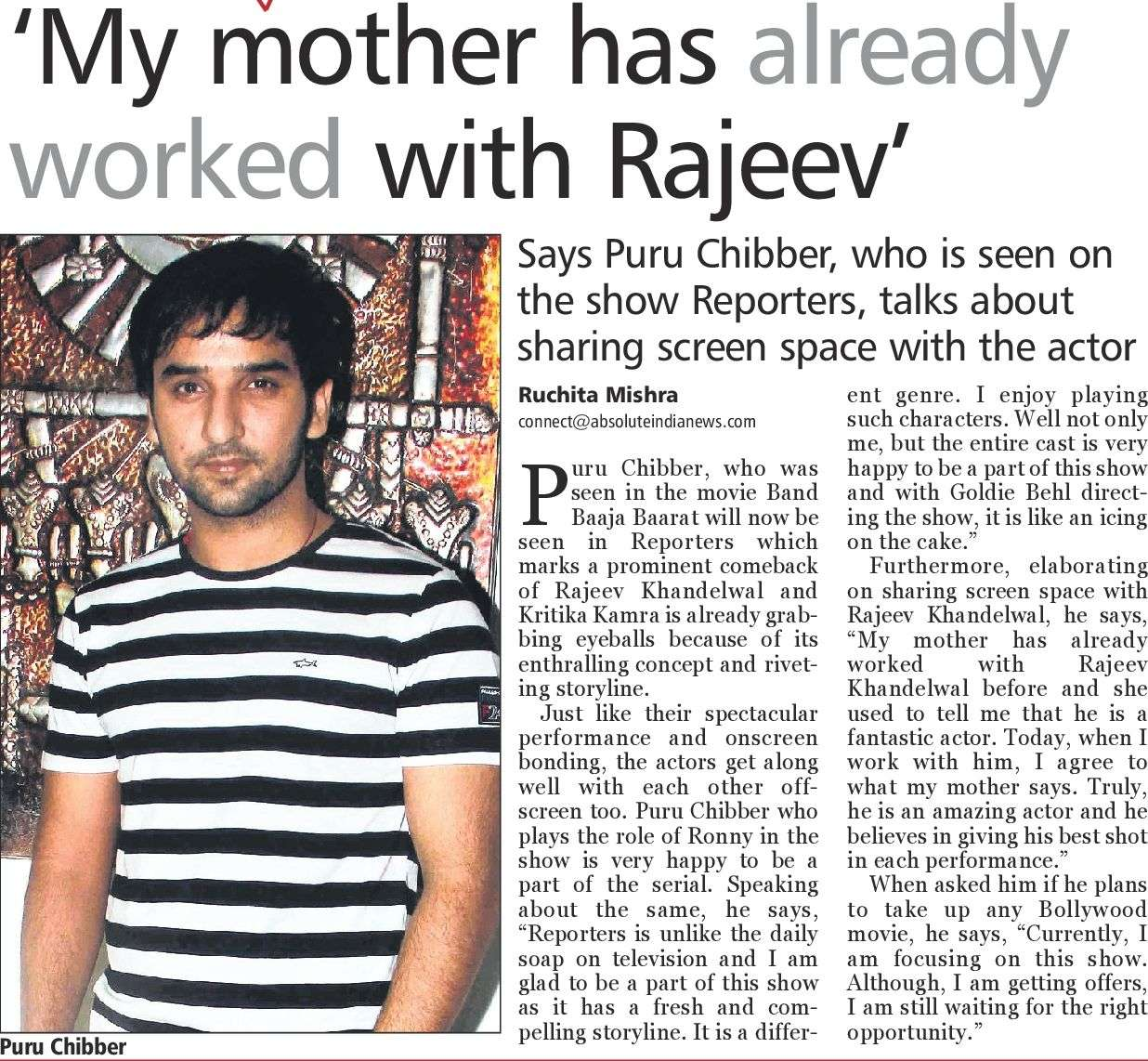 'My mother has already worked with Rajeev' – Puru Chibber D4964010