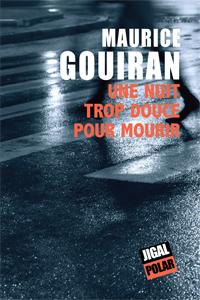 [Gouiran, Maurice] Une nuit trop douce pour mourir 142_ph10