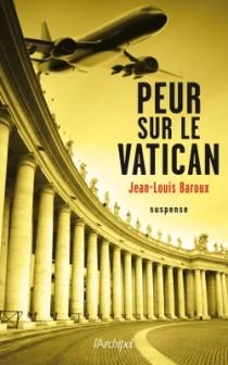 [Baroux, Jean-Louis] Peur sur le Vatican 97828010
