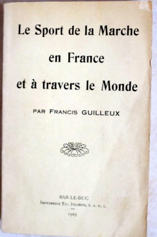 Le sport de la marche en France 1929 de FRANCIS GUILLEUX Dscf4010