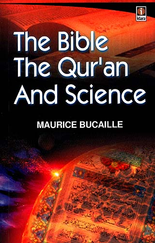 The Bible, The Qur'an and Science The_bi11