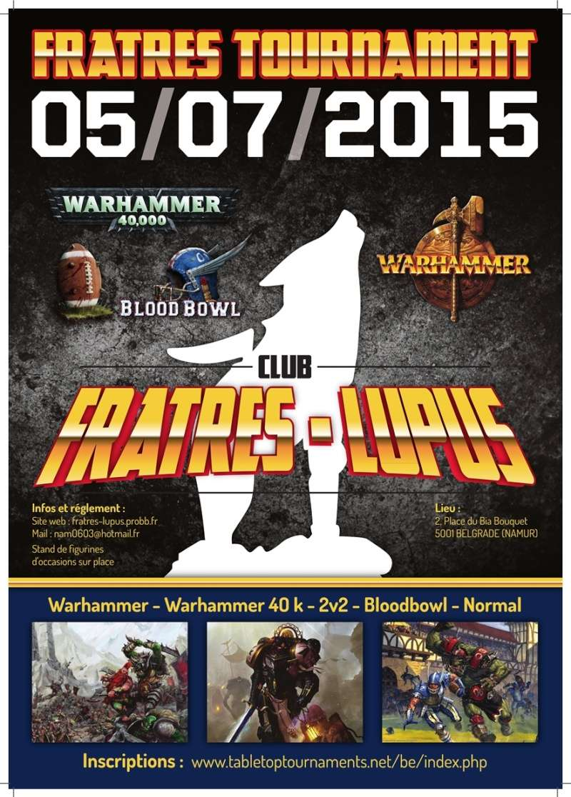 Fratres Tournament W40K / Battle / BloodBowl 05/07/2015 Fratre12