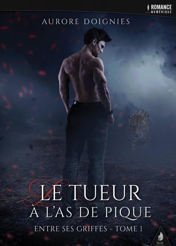 Entre ses griffes, tome 1 : Le tueur à l'as de pique - Aurore Doignies [romance, urban fantasy] 81jaia11