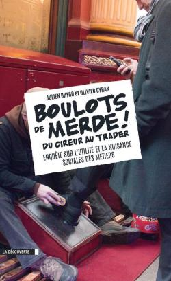 Boulots de merde, de Julien Brygo et Olivier Cyran  Cvt_bo10