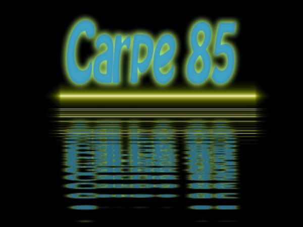 Carpe85