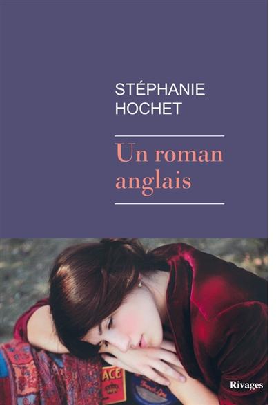 Un roman anglais de Stéphanie Hochet Roman10
