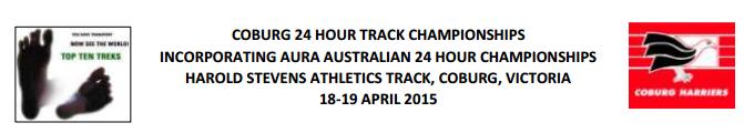 Australian Centurions 2015; 24h, 6h, 100km: 18-19/04/2015  Coburg10