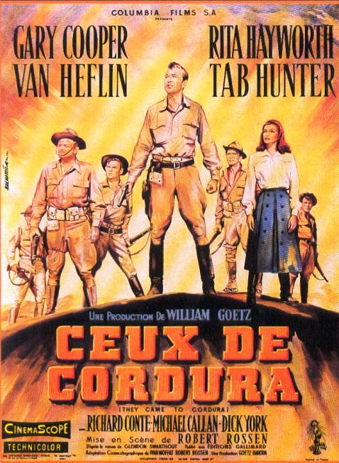 Ceux de Cordura. They came to Cordura. 1959. Robert Rossen. Ceux-d10