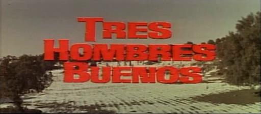 Trois cavaliers noirs . Tres Hombres Buenos . 1963. J.L. Romero Marchent. Xnpasp10