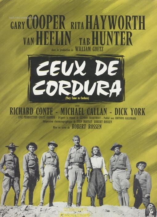 Ceux de Cordura. They came to Cordura. 1959. Robert Rossen. Ceux-d11