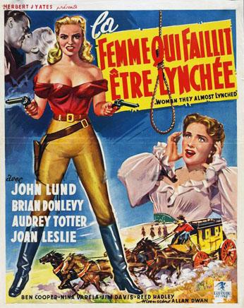 La Femme qui Faillit être Lynchée - Woman They Almost Lynched - 1953 - Allan Dwan En787011