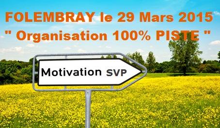 [29 MARS 2015] - 100% PISTE au circuit de FOLEMBRAY [02] - Page 2 Motiva10