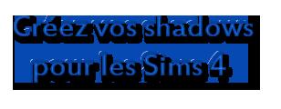 [Débutant]   Créez vos Shadows pour les Sims4 Untitl11