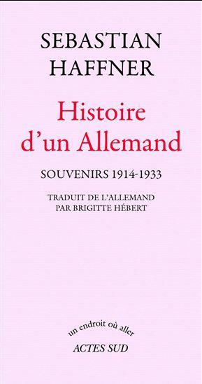 Histoire d'un Allemand par Sebastian Haffner. - Page 2 15339010