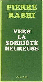 LC Pierre Rabhi - Vers la sobriété heureuse - Page 7 41ywh810