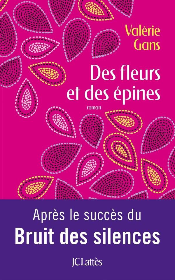 GANS Valérie : Des fleurs et des épines 97827012