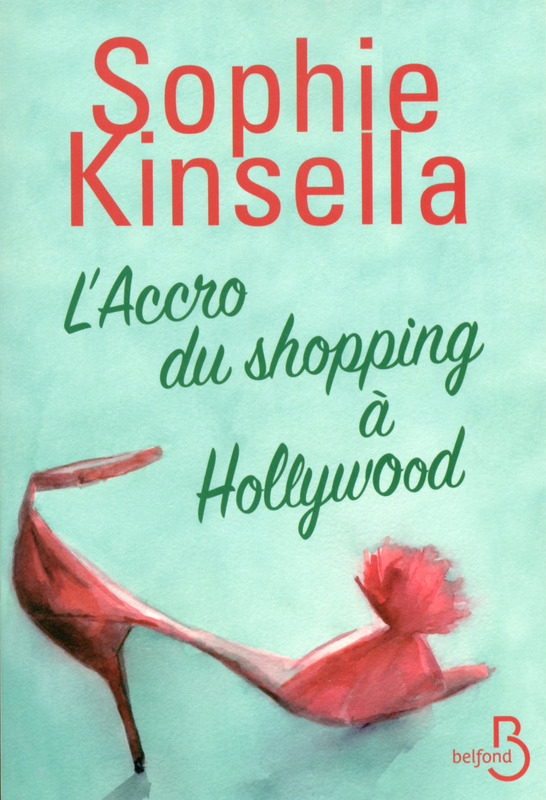 KINSELLA Sophie : L'accro du shopping à Hollywood 97827111
